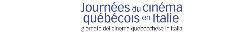 Journées du cinéma québécois en italie