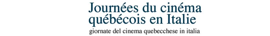 le giornate di cinema quebecchese in italia